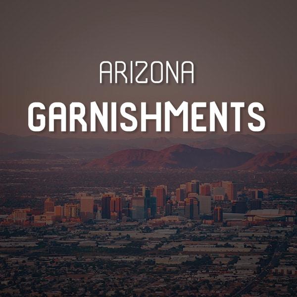 Arizona Garnishments