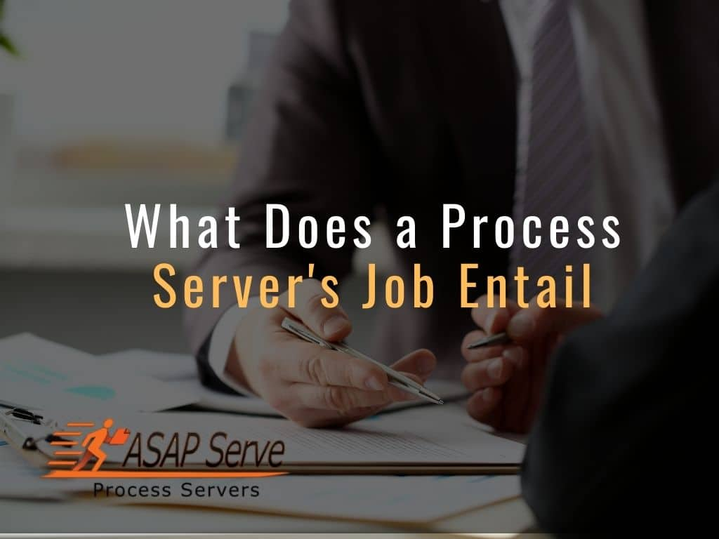What Does a Process Server's Job Entail